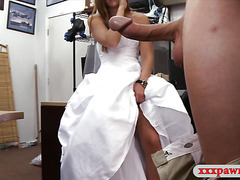 Slut pawns her wedding dress and pounded in the backroom