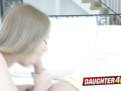 Daisy is letting her stepfather touch her and fuck her hard today!